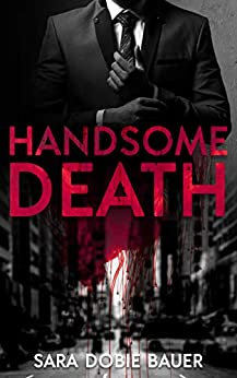 Handsome Death by [Sara Dobie Bauer]