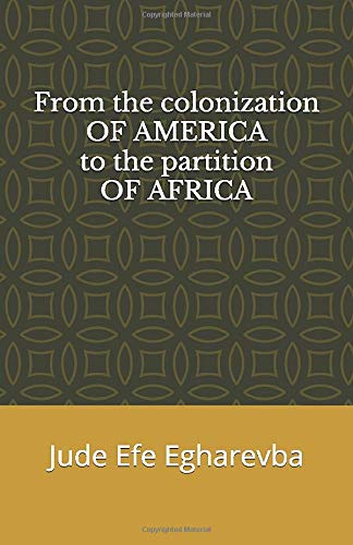From the colonization OF AMERICA to the partition OF AFRICA