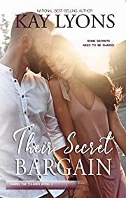Their Secret Bargain (Taming The Tulanes Book 2)