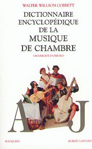 Dictionnaire encyclopédique de la musique de chambre, tome 1 : A-J