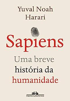 Sapiens (Nova edição): Uma breve história da humanidade (Portuguese Edition) by [Yuval Noah Harari, Jorio Dauster]