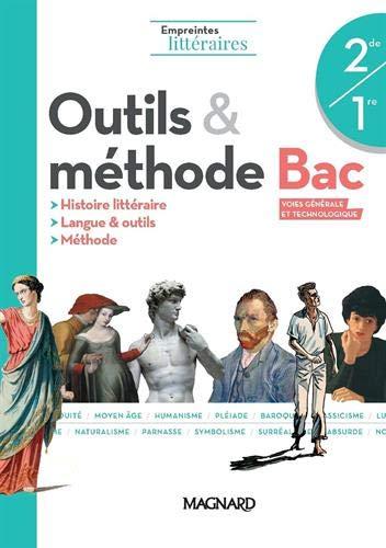 Outils & méthode Bac 2de/1re Empreintes littéraires
