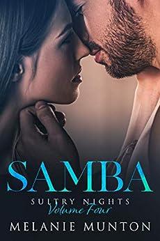 Samba (Sultry Nights Book 4) by [Melanie Munton]