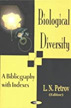 Biological Diversity: A Bibliography With Indexes