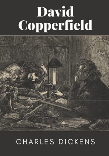 David Copperfield: With Original Illustration