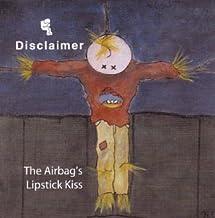 Airbag's Lipstick Kiss