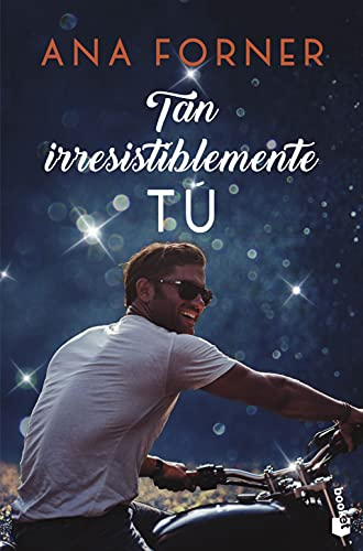 Tan irresistiblemente tú. Tan tú, tan nosotros, 1: Serie Tan tú, tan nosotros, 1 (Erótica)