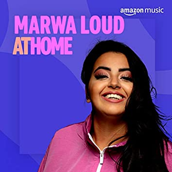 Marwa Loud At Home