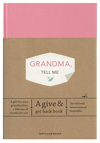 Grandma, Tell Me: A Give & Get Back Book (Journals)