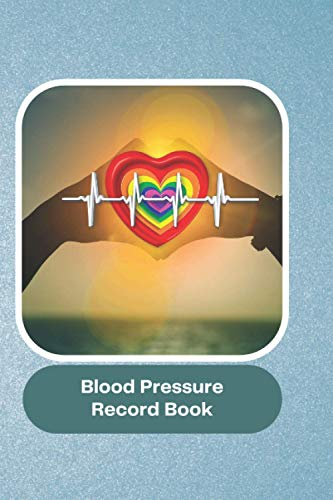 Blood Pressure Record Book: Logbook Tracker for medical monitoring from home