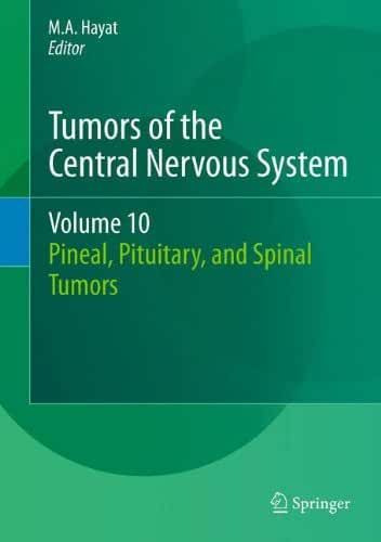 Tumors of the Central Nervous System: Pineal, Pituitary, and Spinal Tumors