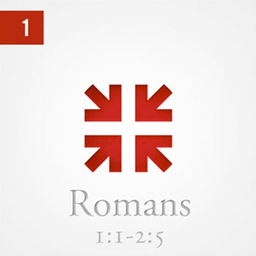 Romans: The Greatest Letter Ever Written, Part 1 audiobook cover art