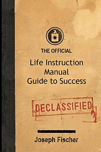 The Official Life Instruction Manual Guide to Success (English Edition)