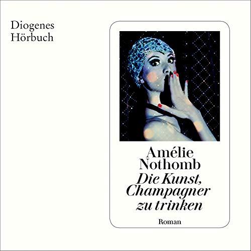 Die Kunst, Champagner zu trinken Titelbild