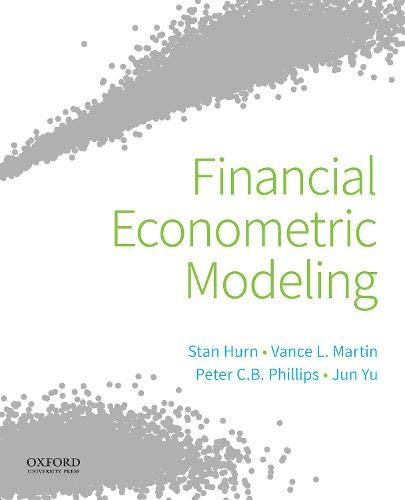 Compare Textbook Prices for Financial Econometric Modeling  ISBN 9780190857066 by Hurn, Stan,Martin, Vance L.,Yu, Jun,Phillips, Peter C.B.