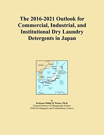 The 2016-2021 Outlook for Commercial, Industrial, and Institutional Dry Laundry Detergents in Japan