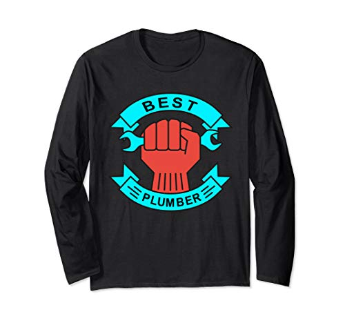 Best Plumber Shirts Drinking Water Sewage and Drain Pipes Long Sleeve T-Shirt