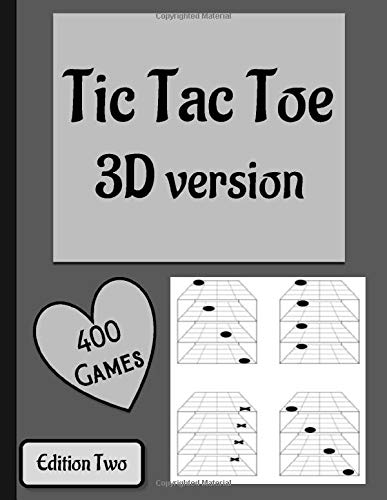 3D Tic Tac Toe Book: 3D Tic Tac Toe Activity Book ideal way to pass time while travelling with kids or recovering in Hospital. Over 400 puzzles to complete using pen or pencil.
