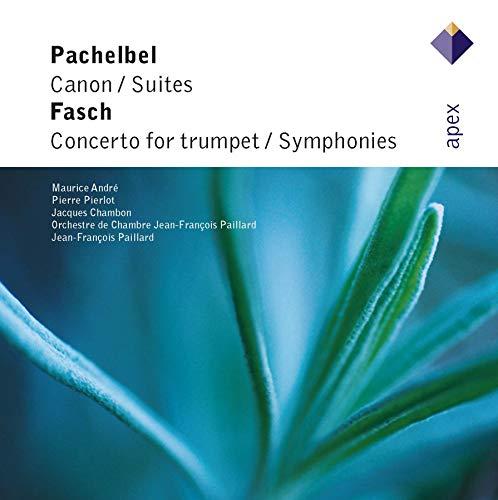 Pachelbel: Canon / Suiten. Fasch: concerto for Trumpet / Symphonies