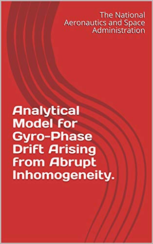 Analytical Model for Gyro-Phase Drift Arising from Abrupt Inhomogeneity. (English Edition)