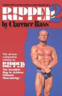 Ripped 2: Lose Fat! Stay Lean! Gain Muscle!