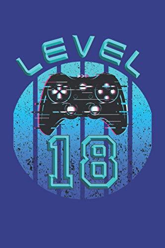 Level 18: Cuaderno de juegos 18º cumpleaños - 120 páginas rayadas para...