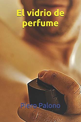 El vidrio de perfume