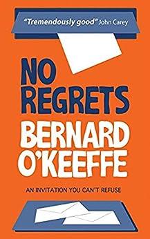 No Regrets by [Bernard O'Keeffe]