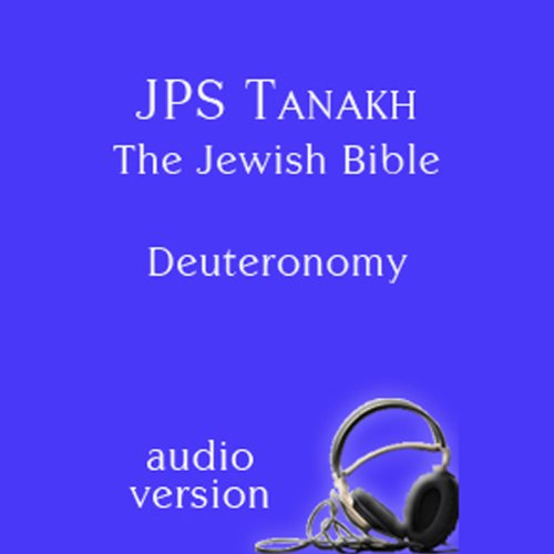 The Book of Deuteronomy: The JPS Audio Version audiobook cover art