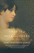 Shades of Milk and Honey[SHADES OF MILK & HONEY][Paperback]