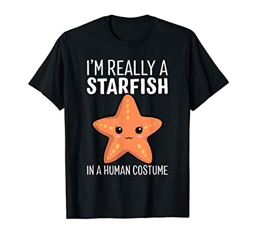 I'm Really A Starfish In A Human Costume Halloween Funny T-Shirt