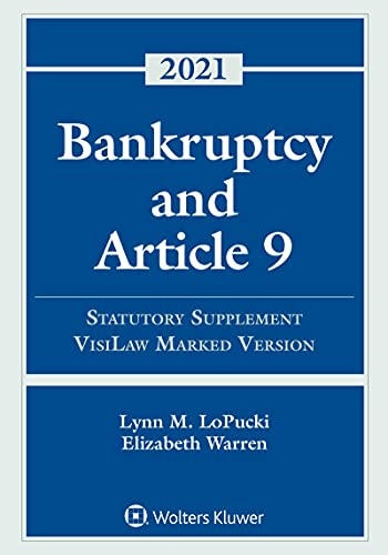 Bankruptcy and Article 9: 2021 Statutory Supplement, VisiLaw Marked Version (Supplements) (English Edition)