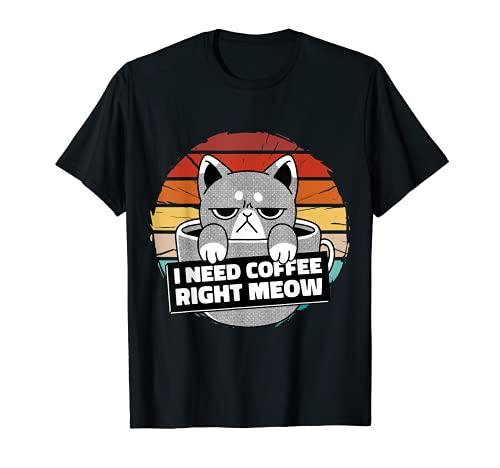 Vintage enojado gato café bebida, necesito café maullido derecho Camiseta