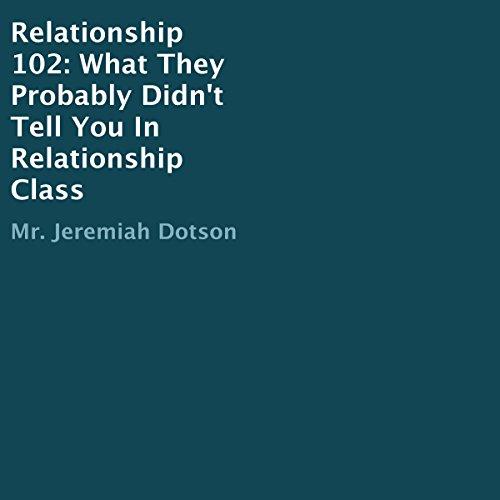 Relationship 102 audiobook cover art