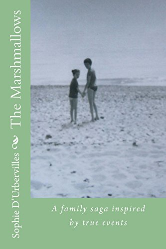 The Marshmallows: A family saga inspired by true events (English Edition)