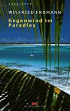 Gegenwind im Paradies