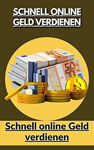 Schnell online Geld verdienen