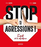Stop aux Agressions !