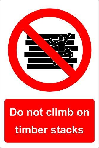 Niet klimmen op houten stapels Veiligheidsbord - Zelfklevende sticker 300mm x 200mm