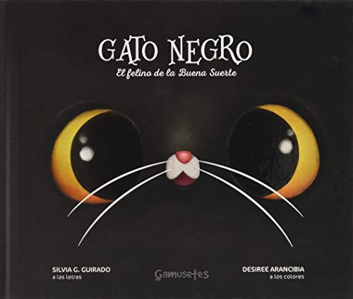 Gato Negro: El felino de la buena suerte: 1 (Colores Olvidados)