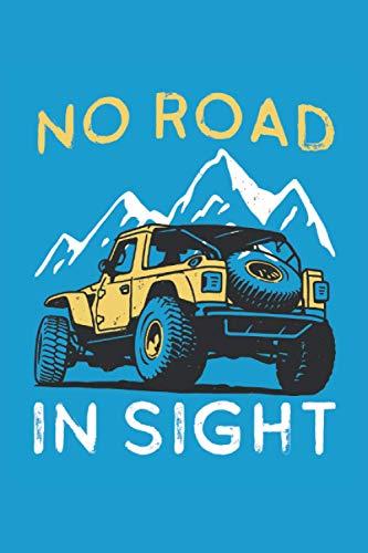 No Road In Sight: Cuaderno con forro de regalos pickup 4x4 todoterreno...