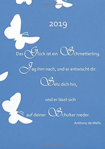 Kalender 2019 - Das Glück ist ein Schmetterling: Kalender - DIN A5, 1 Woche auf 2 Seiten