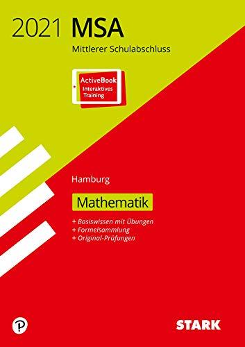 STARK Original-Prüfungen und Training MSA 2021 - Mathematik - Hamburg