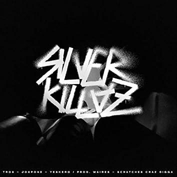 Silver Killaz (feat. Jospone & Yeskero)
