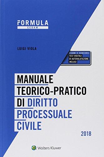 Manuale teorico-pratico di diritto processuale civile. Con espansione online