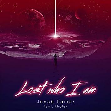 Lost who I am (feat. Khalek)