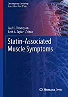 Statin-Associated Muscle Symptoms (Contemporary Cardiology)