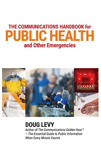 The Communications Handbook for Public Health and Other Emergencies (English Edition)