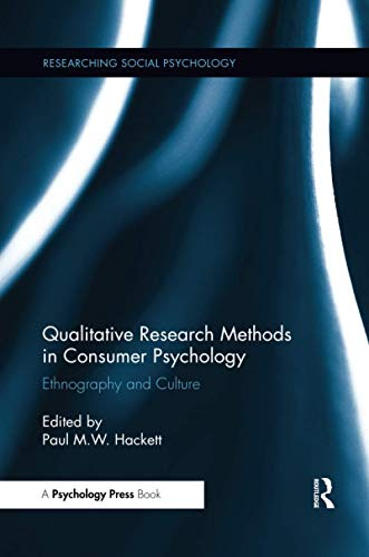Qualitative Research Methods in Consumer Psychology (Researching Social Psychology)