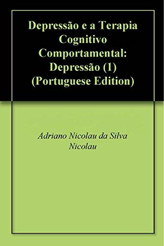 Depressão e a Terapia Cognitivo Comportamental: Depressão (1)